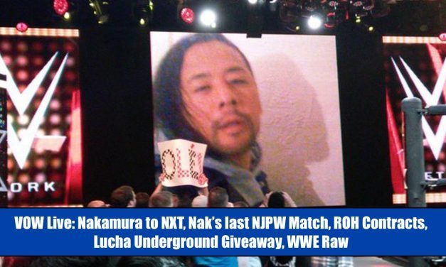 VOW TV: VOW Live (February 1) – Joe Lanza talks Shinsuke Nakamura to WWE + Lucha Underground, NOAH, ROH Signings & more!