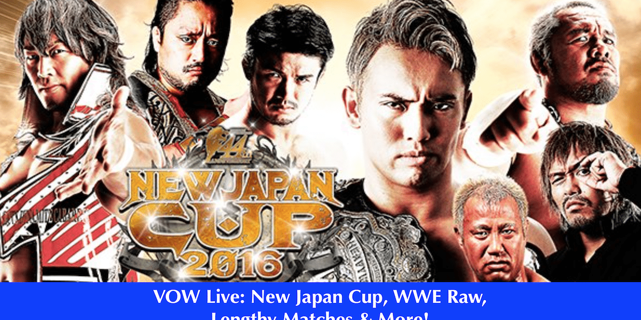 VOW Live (2/29): Joe Lanza on match length, New Japan Cup + your calls