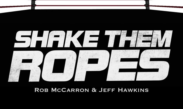 Shake Them Ropes: Begun the Wrestling Wars Have