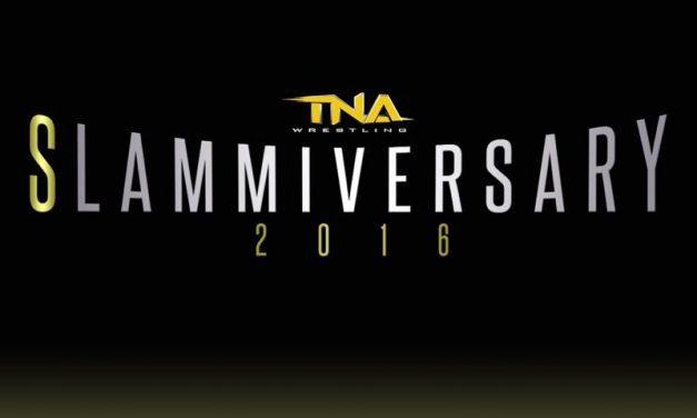 TNA Slammiversary 2016 (June 12) Results & Review