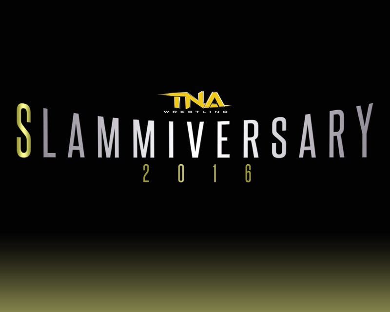 TNA Slammiversary 2016 (June 12) Results & Review