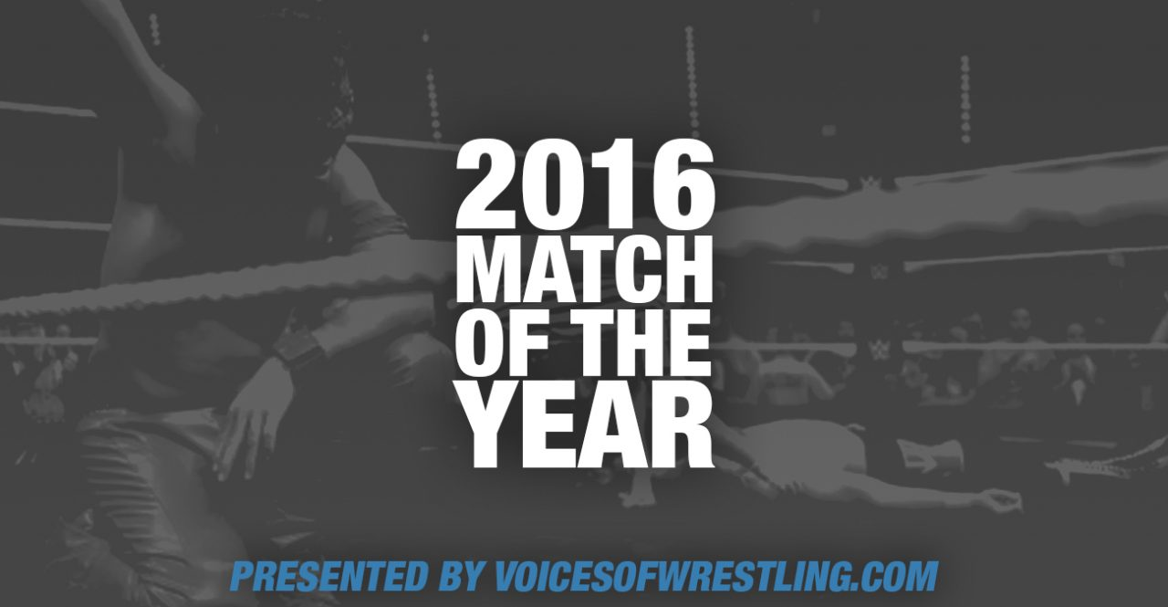 VoicesofWrestling.com - 2016 Match of the Year