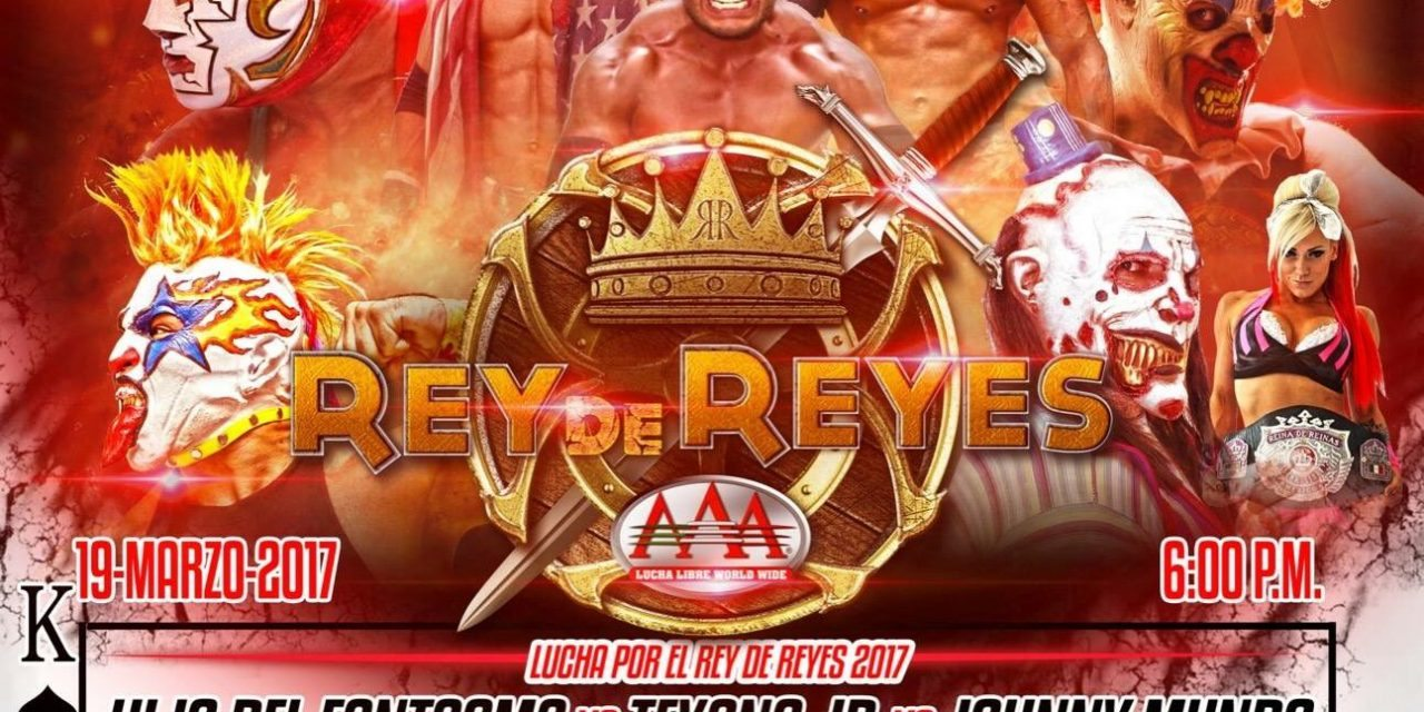 AAA Rey de Reyes 2017 Preview