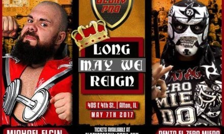 Glory Pro Wrestling: Long May We Reign Review