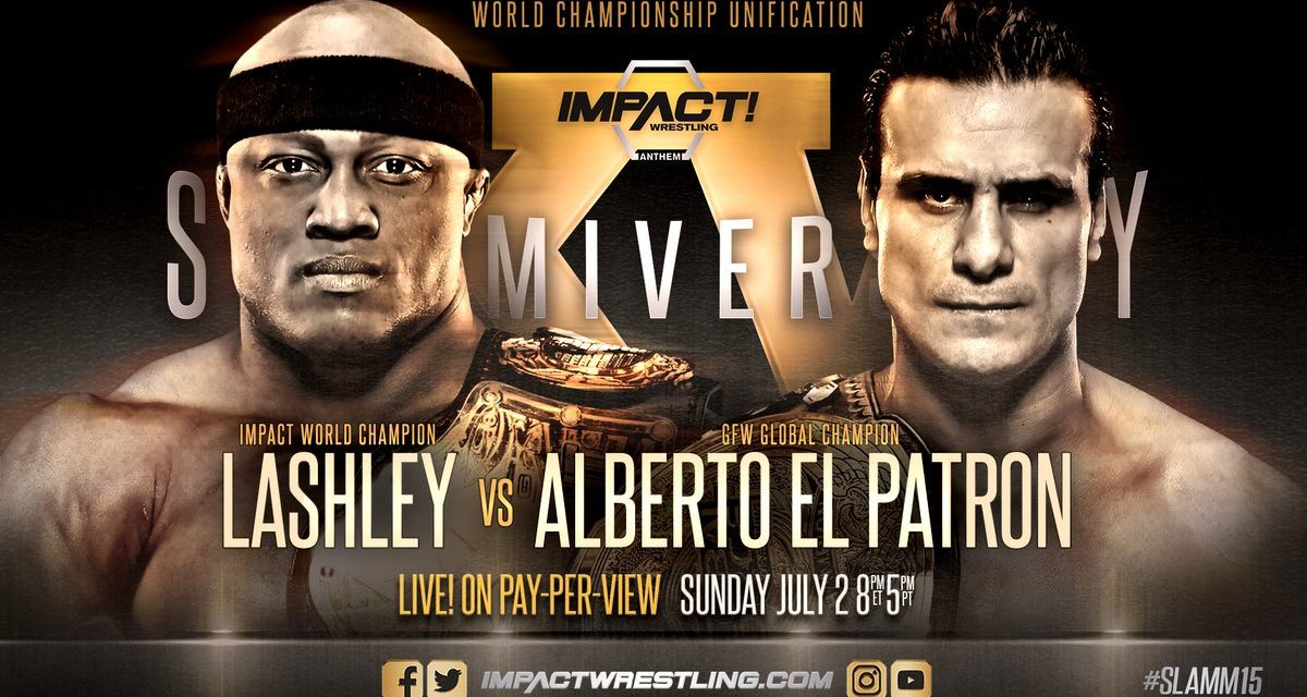 Impact Wrestling Slammiversary XV (July 2) Review And Results