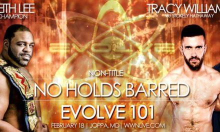 EVOLVE 101 (February 18th) Results & Review