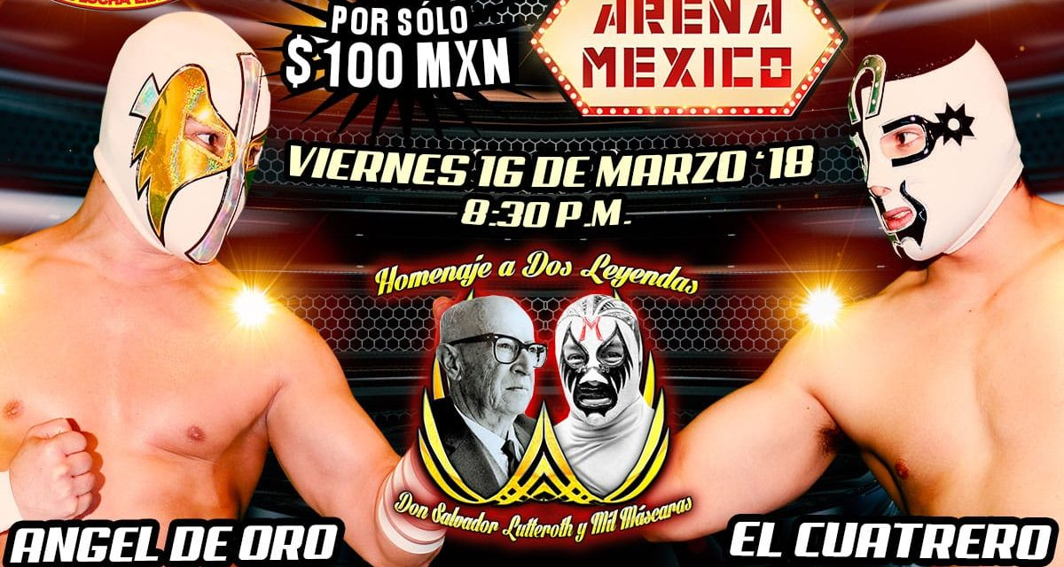 CMLL Homenaje a Dos Leyendas 2018 (March 16) Preview