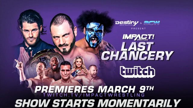 Impact & Destiny World Wrestling present Last Chancery Results & Review