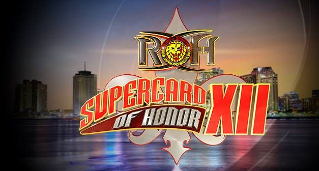 ROH Supercard Of Honor XII (WrestleMania Weekend 2018 Previews)