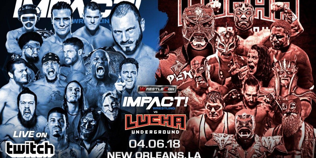 Impact vs Lucha Underground Results & Review