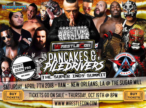 PWR Pancakes & Piledrivers (WrestleMania Weekend 2018 Previews)