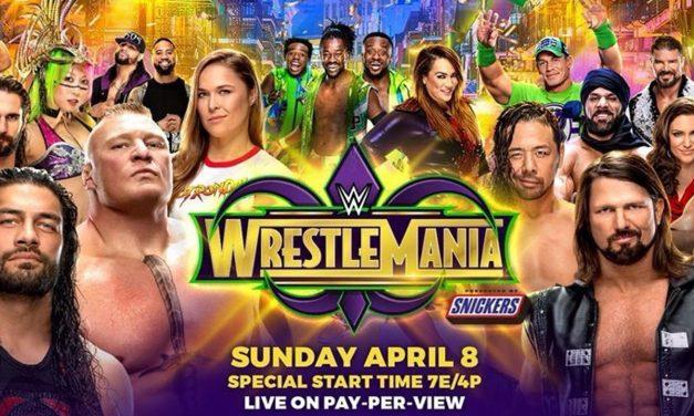 WWE WrestleMania 34 (WrestleMania Weekend 2018 Previews)