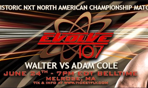 EVOLVE 107 (June 24th) Results & Review