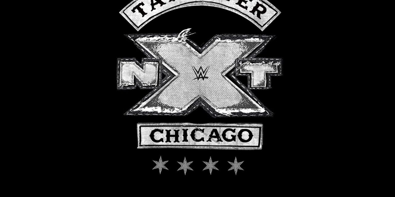 NXT TakeOver: Chicago (June 16) Preview & Predictions