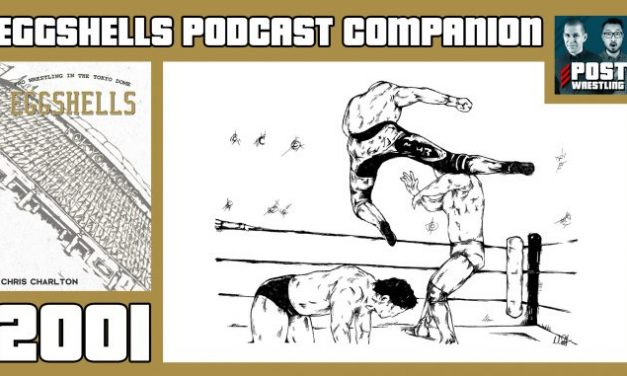 Rich on EGGSHELLS Podcast Companion (Tokyo Dome 2001)