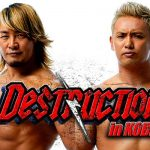 NJPW Destruction in Kobe 2018 Preview & Predictions