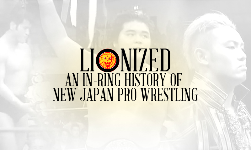 Lionized: An In-Ring History of New Japan Pro Wrestling (Prologue)