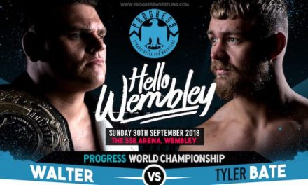 PROGRESS Chapter 76 'Hello Wembley' Results & Review