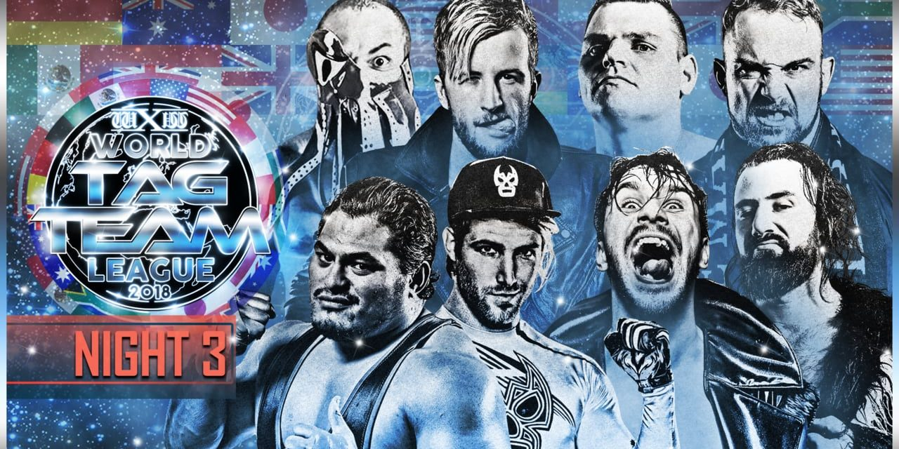 wXw World Tag Team League 2018 Night 3 Results & Review