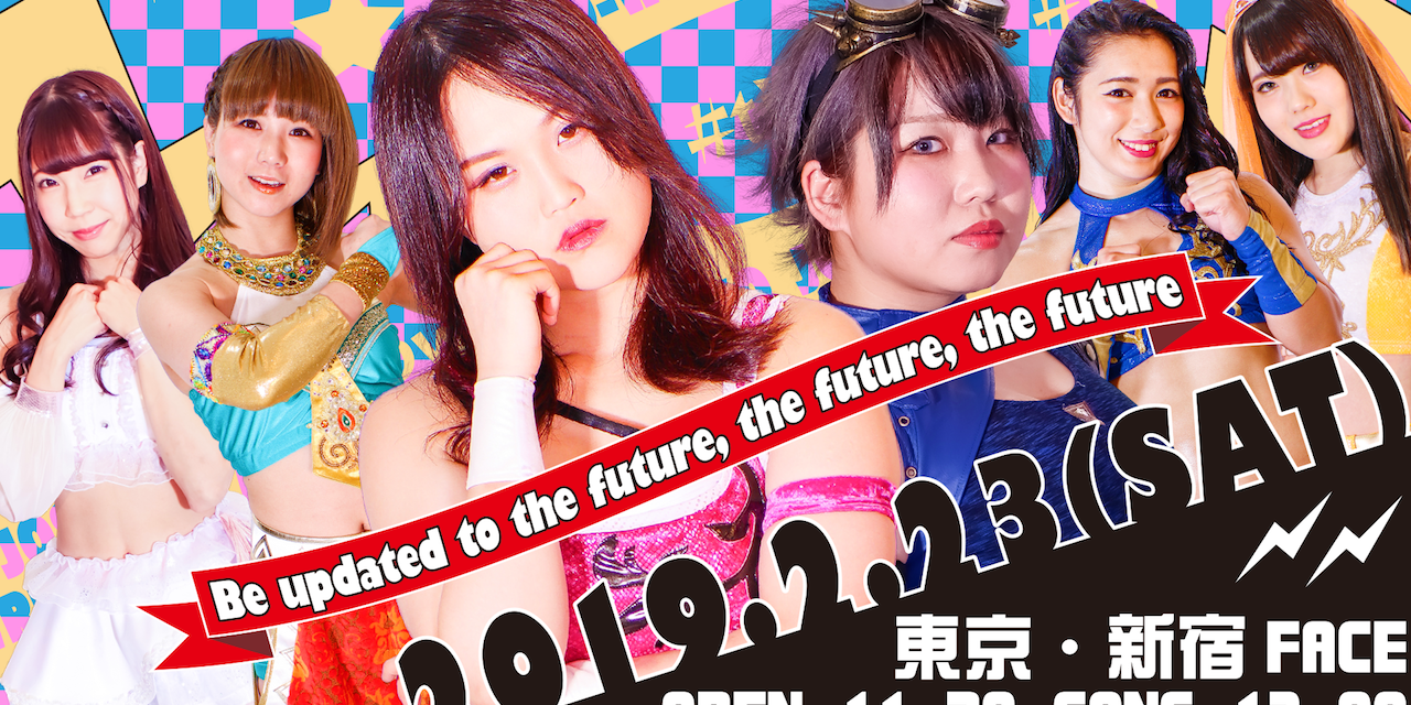 Tokyo Joshi Pro Be Updated To The Future, The Future, The Future Results & Review