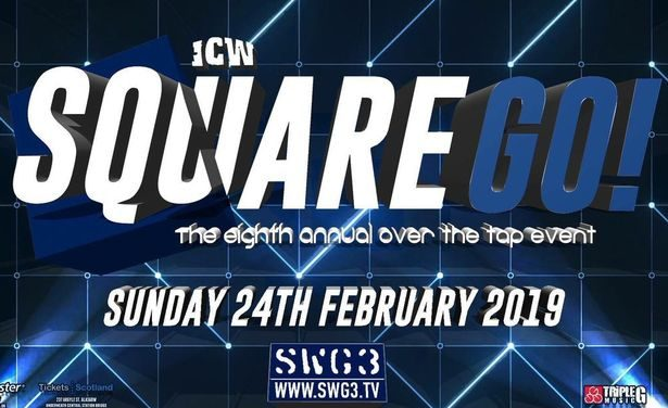 ICW Square Go 2019 Results & Review