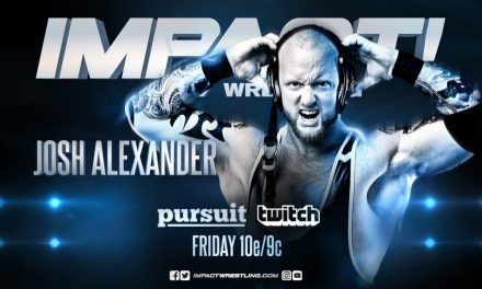 Welcome to Impact Wrestling, Josh Alexander