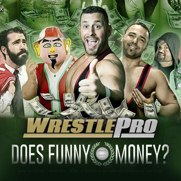 WrestlePro Does Funny = Money? (April 3) Preview