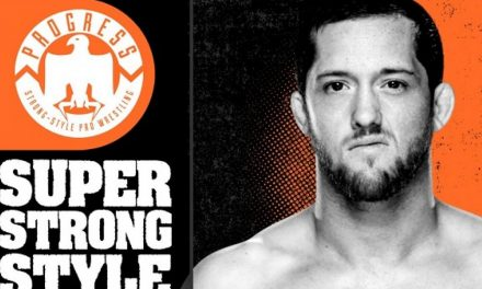 PROGRESS Super Strong Style 16 2019 Night 1 Results & Review