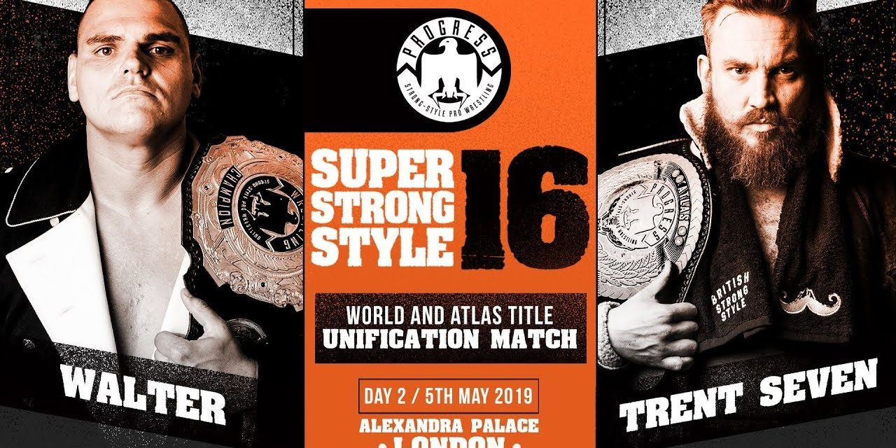 PROGRESS Super Strong Style 16 2019 Day 2 Results & Review