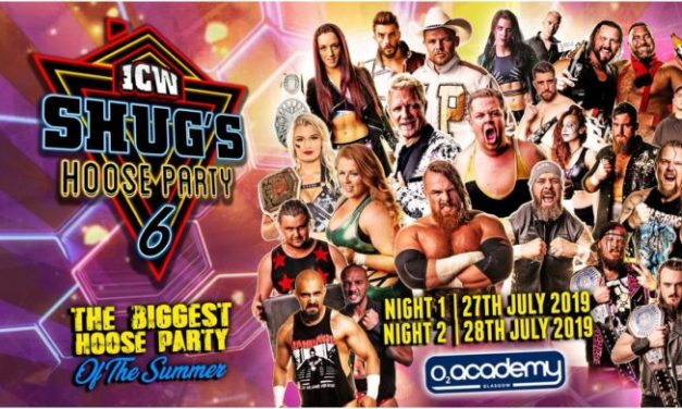ICW Shug's Hoose Party 6 Night 2 (July 28) Results & Review