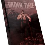 It's Vader Time: The Story of a Modern Day Gladiator (VOW Book Review)