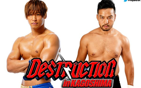 NJPW Destruction in Kagoshima 2019 Preview & Predictions