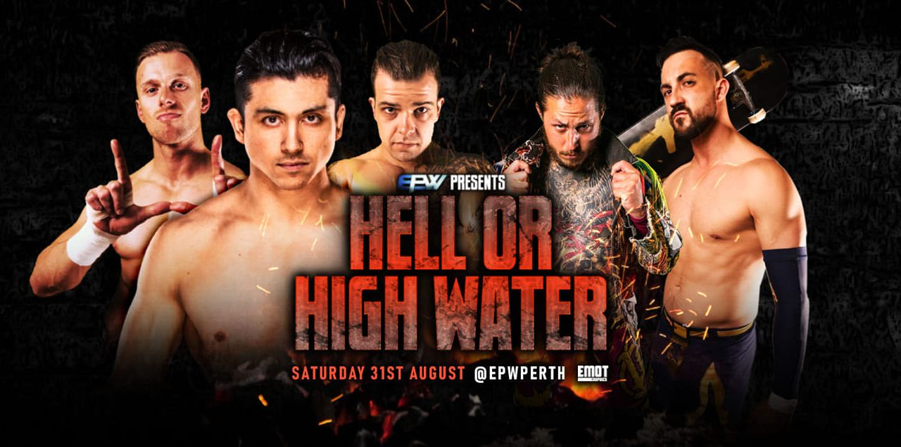 EPW Hell or Highwater (August 31) Results & Review