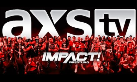 Impact Wrestling and AXS TV: Playing With the Hand You Are Dealt
