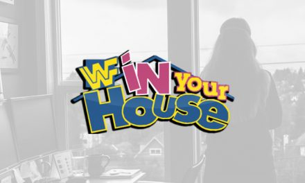 In Your House In Your House: Uh, In Your House #1!