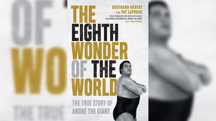 VOW Book Review: The  Eighth Wonder of the World – The True Story of Andre the Giant