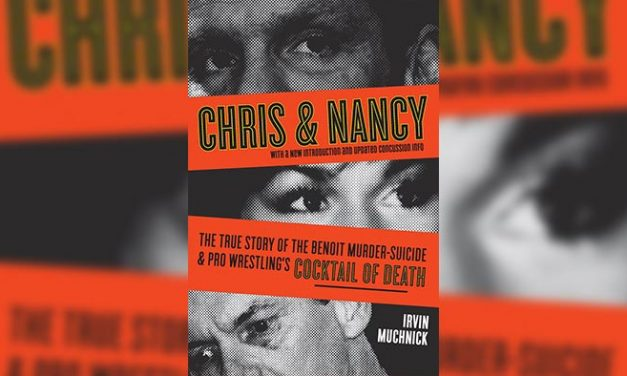 VOW Book Review: Chris & Nancy – The True Story of the Benoit Murder-Suicide