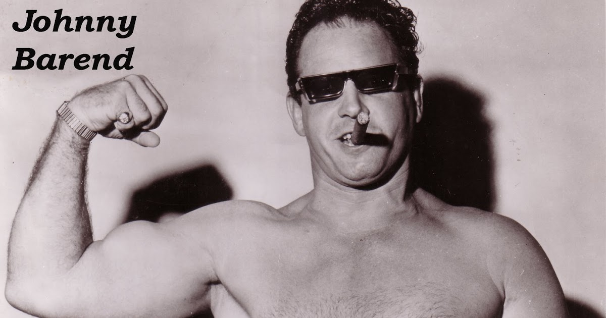 "Hidden Heroes of Wrestling: ""Handsome"" Johnny Barend"