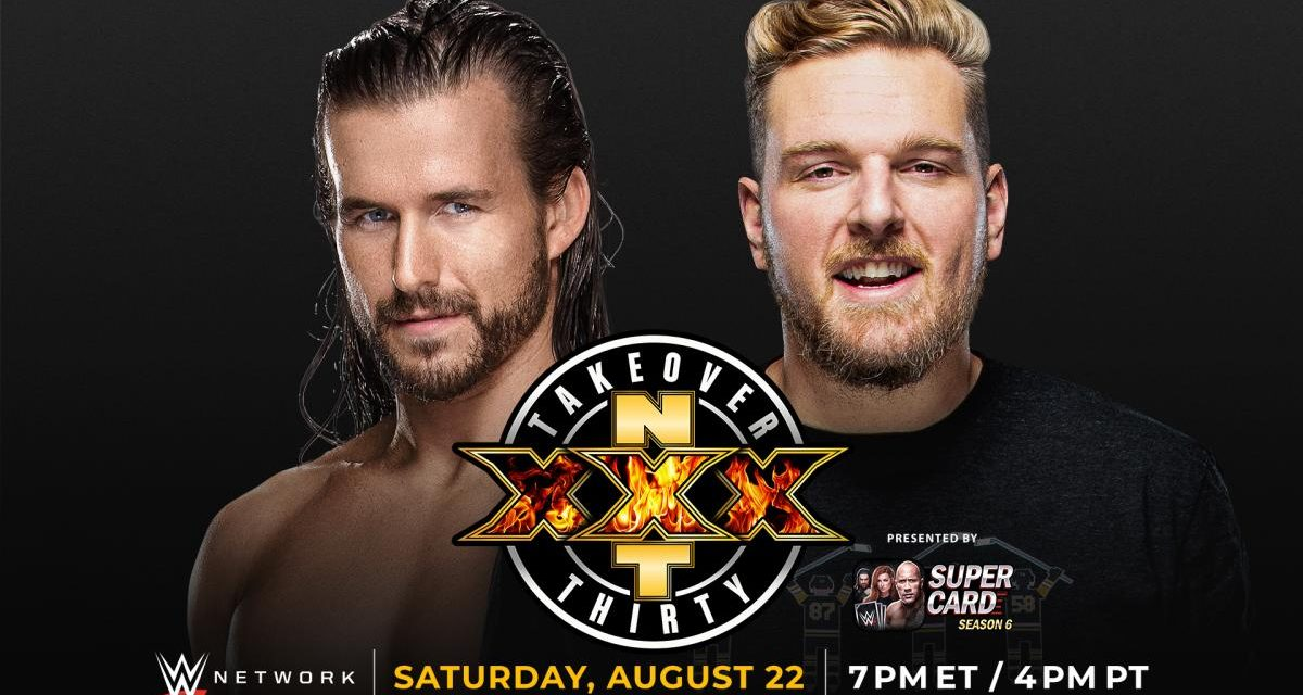 NXT TakeOver XXX (August 22) Preview & Predictions