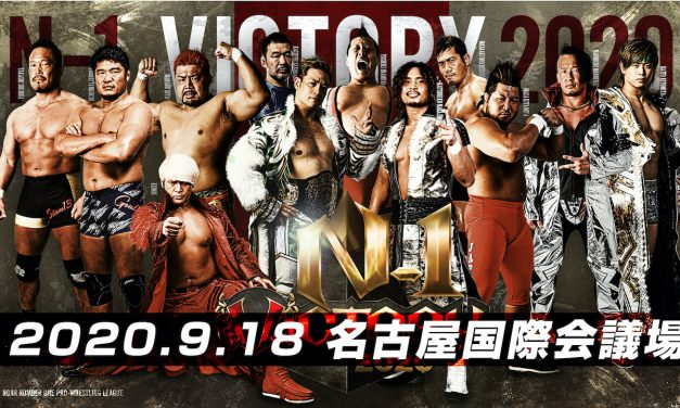 NOAH N-1 Victory 2020 Night 1 (September 18) Results & Review
