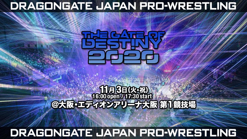 Dragongate The Gate of Destiny 2020 (November 3) Preview & Predictions
