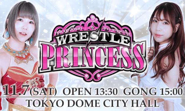 Tokyo Joshi Pro Wrestling WRESTLE PRINCESS (November 7) Results & Review