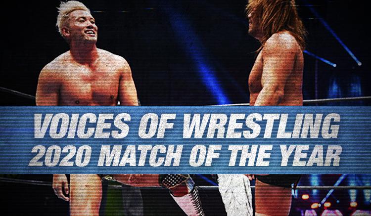 VOW 2020 Match of the Year (2: Kazuchika Okada vs. Tetsuya Naito)