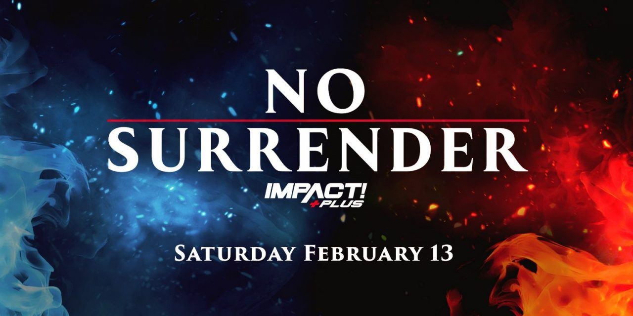 Impact Wrestling No Surrender 2021 (February 13) Preview & Predictions