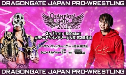 Dragongate Champion Gate in Osaka (March 7) Results & Review