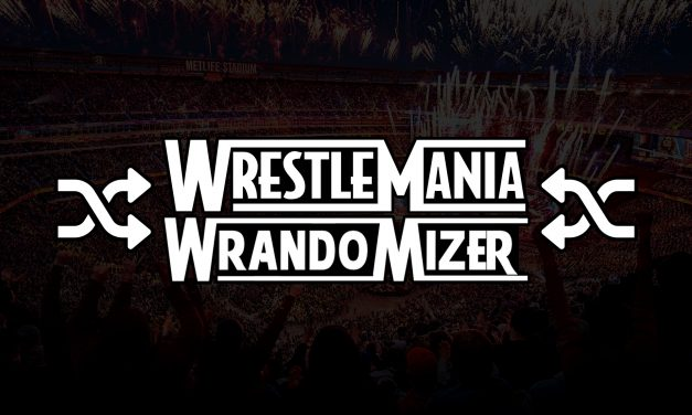 WrestleMania Wrandomizer #9: A Match That Definitely Did Happen