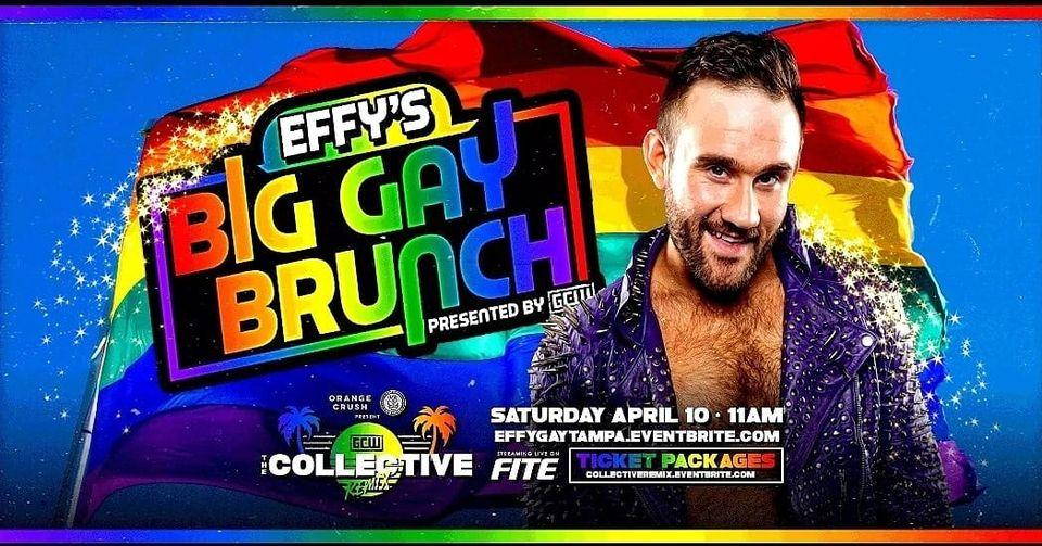 Effy's Big Gay Brunch (April 10) Preview