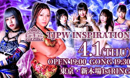 Tokyo Joshi Pro Wrestling Inspiration (April 1) Results & Review