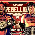 Impact Wrestling Rebellion 2021 (April 25) Preview & Predictions