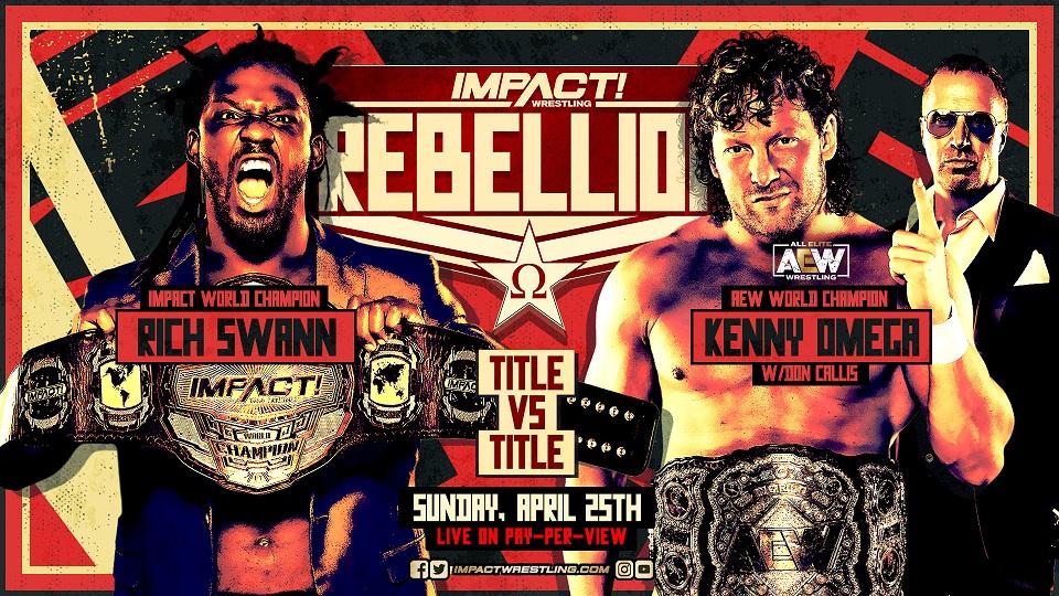 Impact Wrestling Rebellion 2021 (April 25) Preview & Predictions